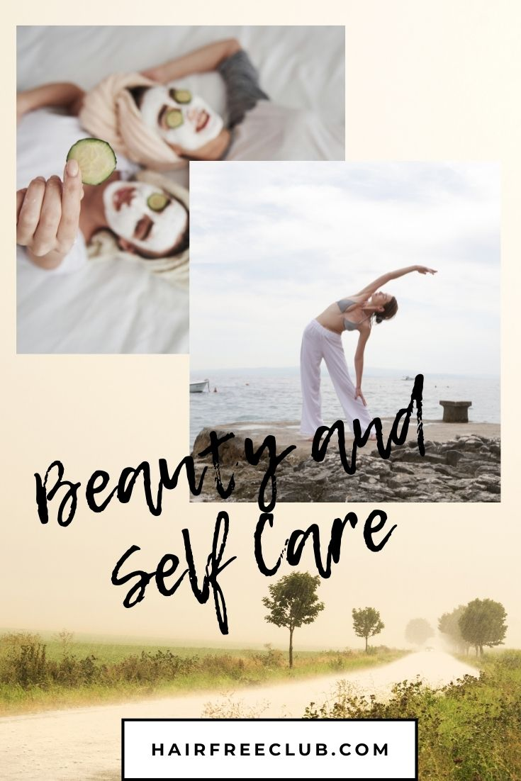 beauty and self care